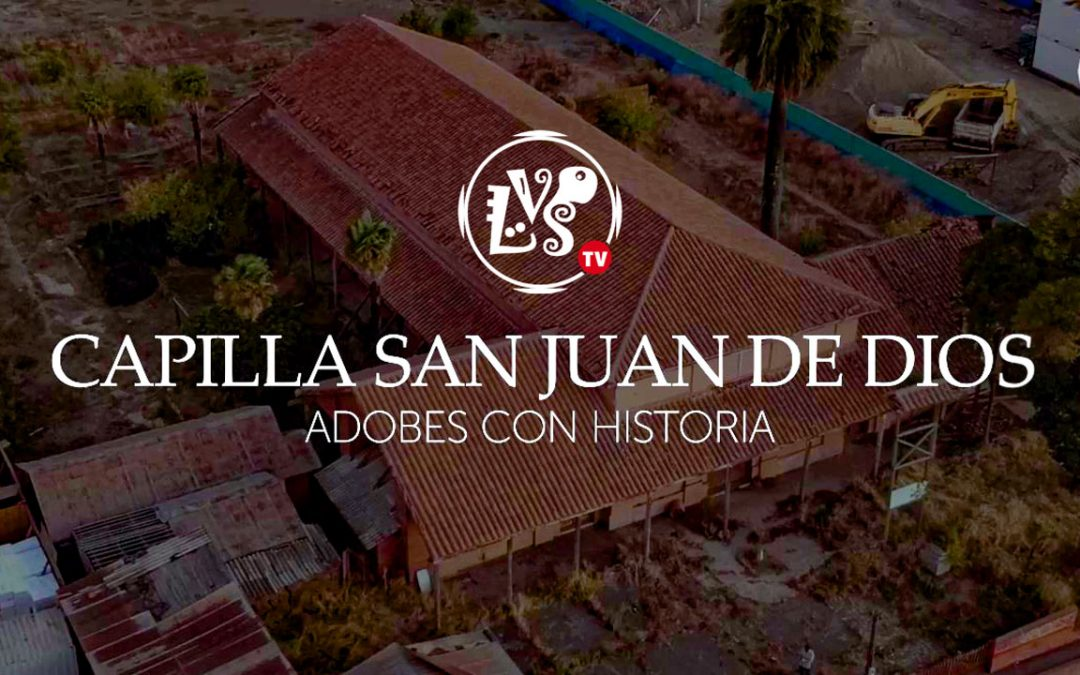 EPISODIO 14: Capilla San Juan de Dios, de Chillán: Adobes con historia